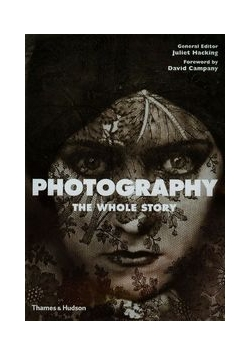 Photography The Whole Story