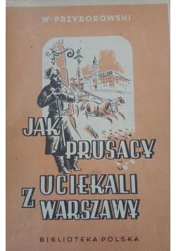 Jak Prusacy uciekali z Warszawy ,1948 r.