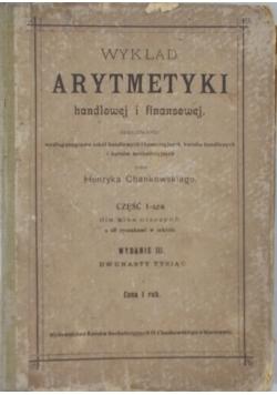 Wykład Arytmetyki handlowej i finansowej 1909r.