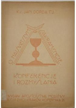 Konferencje i rozmyślania o Najświętszym Sakramencie, 1947 r.