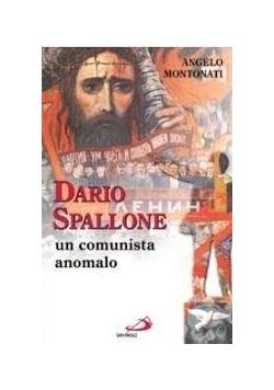 Dario Spallone un comunista anomalo