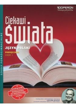 Ciekawi świata Język polski Część 1 Zakres podstawowy i rozszerzony