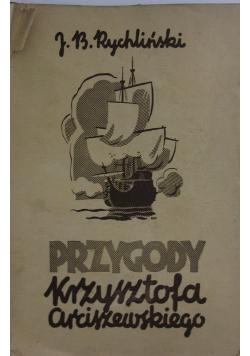 Przygody Krzysztofa Arciszewskiego, ok. 1935 r.