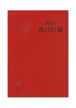 Felix Austria dekonstrukcja mitu?