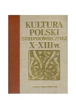 Kultura Polski średniowiecznej X-XIII w.