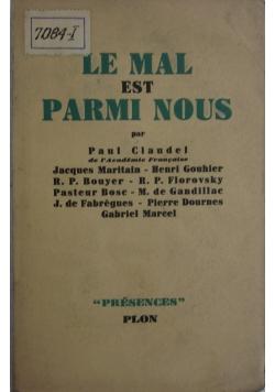 Le mal est Parmi Nous, 1948 r.