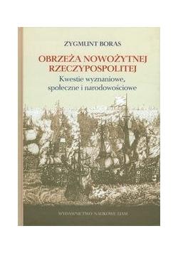 Obrzeża nowożytnej Rzeczypospolitej