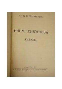 Triumf Chrystusa - Kazania,1947r