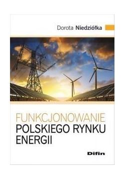 Funkcjonowanie polskiego rynku energii
