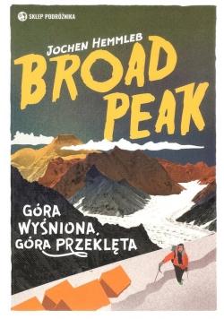 Broad Peak Góra wyśniona, góra przeklęta