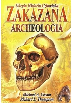 Ukryta Historia Człowieka. Zakazana Archeologia