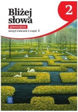 J.Polski GIM 2/2 Bliżej słowa ćw w.2016 WSIP