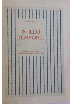 In Illo Tempore, 1914 r.