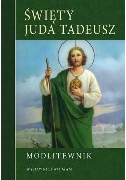 Modlitewnik. Święty Juda Tadeusz w.2016