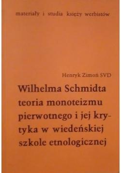 Wilhelma Schmidta teoria monoteizmu pierwotnego i jej krytyka w wiedeńskiej szkole etnologicznej