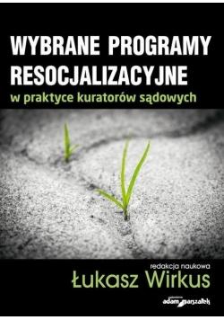 Wybrane programy resocjalizacyjne