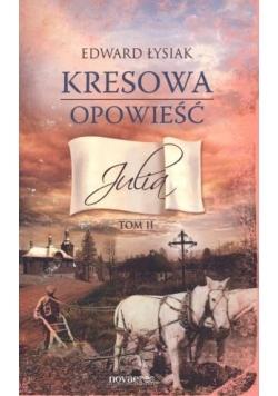 Kresowa opowieść T.2 Julia