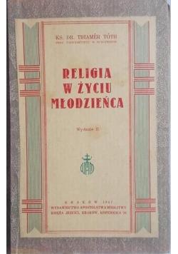 Religia w życiu młodzieńca, 1947 r.
