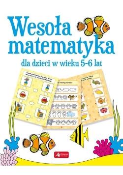 Wesoła matematyka dla dzieci w wieku 5-6 lat