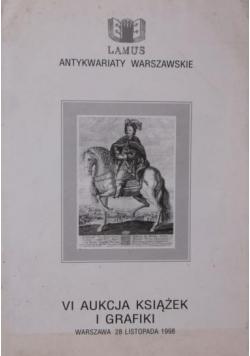 VI aukcja książek i grafiki. Warszawa 28 listopada 1998