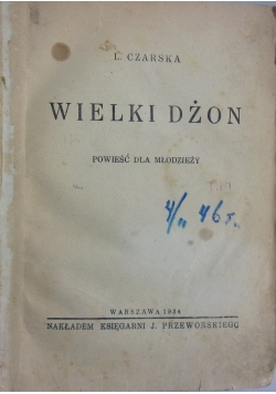 Wielki Dżon , 1934r.