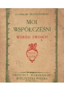 Moi współcześni wśród swoich, 1930 r.