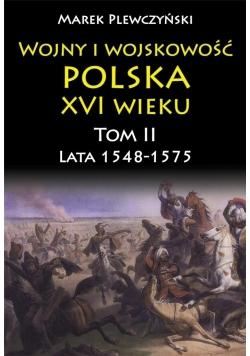 Wojny i wojskowość Polska XVI wieku tom II lata 15