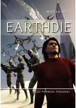 Earthdie cz. 1 Posłaniec