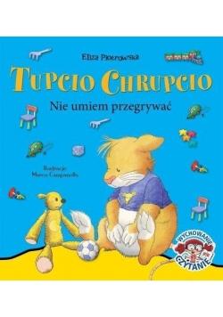 Tupcio Chrupcio. Nie umiem przegrywać w. 2016