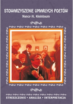 Stowarzyszenie umarłych poetów Nancy H. Kleinbaum