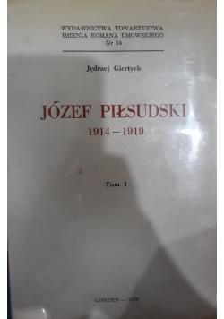 Józef Piłsudski 1914 - 1919