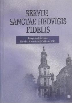 Servus Sanctae Hedvigis Fidelis