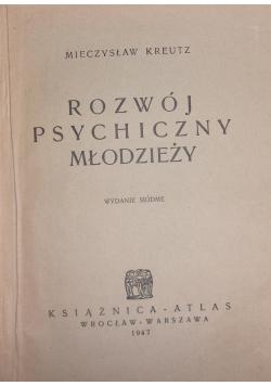 Rozwój psychiczny młodzieży, 1947 r.