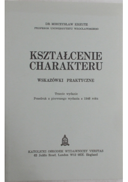 Kształcenie charakteru, reprint z 1946 r.