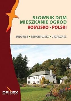 Rosyjsko-polski słownik dom mieszkanie ogród