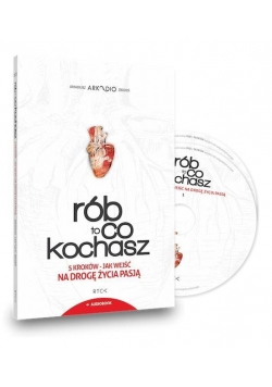 Rób to, co kochasz. Audiobook