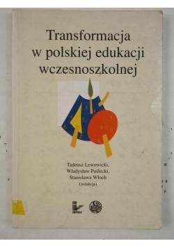 Transformacja w polskiej edukacji wczesnoszkolnej