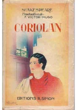 Coriolan, około 1930 r.