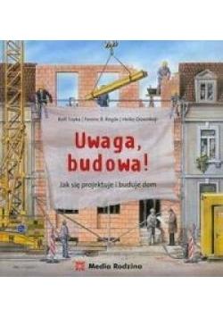 Uwaga, budowa!