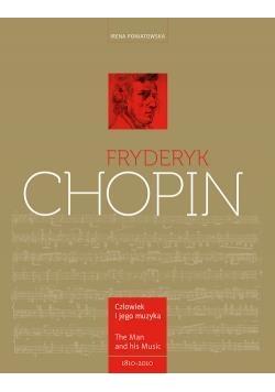 Fryderyk Chopin. Człowiek i jego muzyka