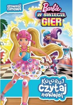Koloruj, czytaj, naklejaj. Barbie w świecie gier