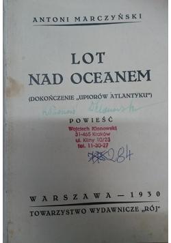 Lot nad oceanem, 1930 r.
