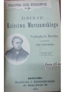 Dzieje Księstwa Warszawskiego, tom III, 1897 r.