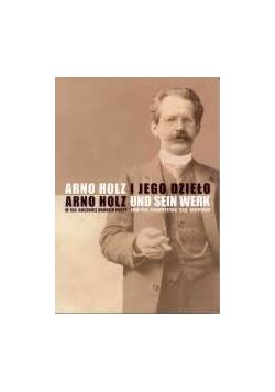 Arno Holz i jego dzieło