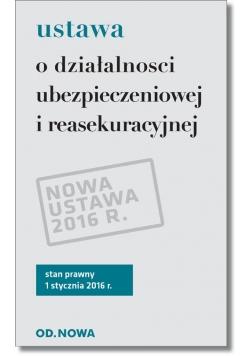 Ustawa o działalności ubezpieczeniowej i reasekuracyjnej