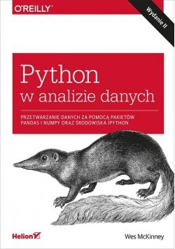 Python w analizie danych Przetwarzanie danych za pomocą pakietów Pandas i NumPy oraz środowiska IPy