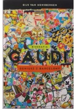 Gaudi. Geniusz Barcelony