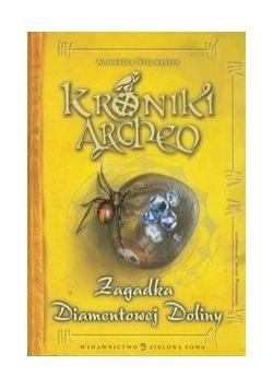 Kroniki Archeo: zagadka Diamentowej Doliny