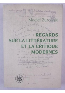 Regards Sur la Litterature et la Critique Modernes