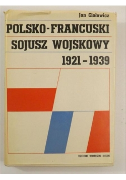 Polsko-francuski sojusz wojskowy 1921-1939